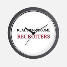 Real Men Become Recruiters Wall Clock