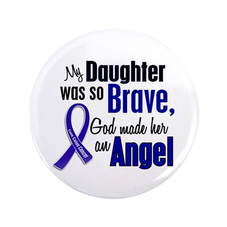 "Angel 1 DAUGHTER Colon Cancer 3.5"" Button"