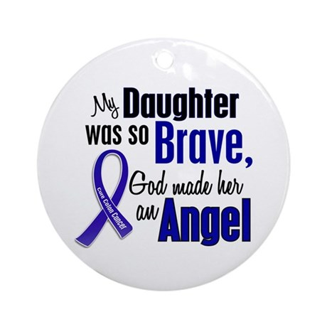 Angel 1 DAUGHTER Colon Cancer Ornament (Round)
