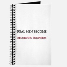 Real Men Become Recording Engineers Journal