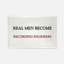 Real Men Become Recording Engineers Rectangle Magn