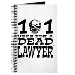 """101 USES FOR A DEAD LAWYER"" Journal"