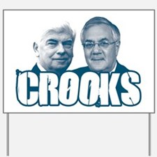 Chris and Barney Crooks Yard Sign