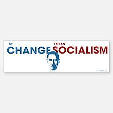 By Change I Mean Socialism Bumper Bumper Bumper Sticker