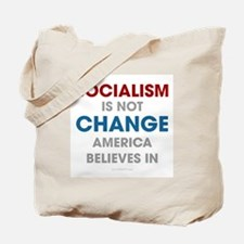 Socialism Is Not Change America Believes In Tote B