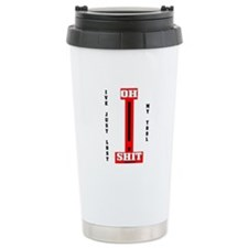 Oh Shit My Tool Travel Mug,Oil,Gas