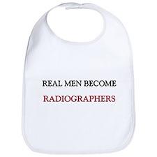 Real Men Become Radiographers Bib