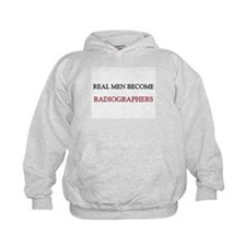 Real Men Become Radiographers Hoodie