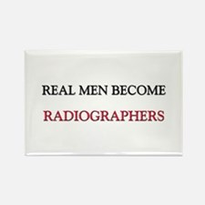 Real Men Become Radiographers Rectangle Magnet (10