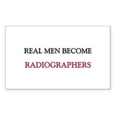 Real Men Become Radiographers Rectangle Decal