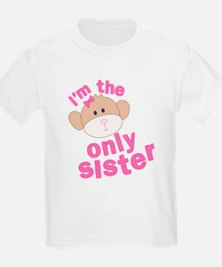 i'm the only sister t-shirt T-Shirt