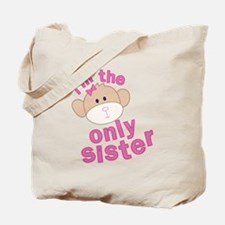 i'm the only sister t-shirt Tote Bag