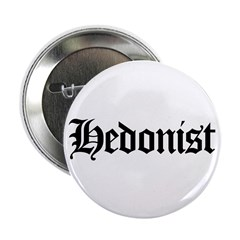 "Hedonist 2.25"" Button (10 pack)"