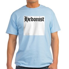 Hedonist T-Shirt