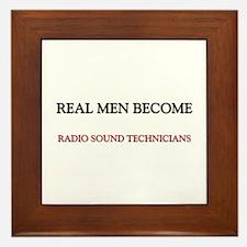 Real Men Become Radio Sound Technicians Framed Til