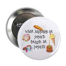 """What Happens at Pepa's..... 2.25"""" Button"""