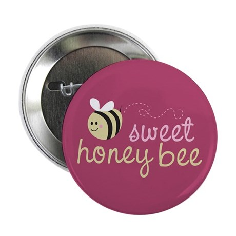 "Sweet Honey Bee 2.25"" Button"