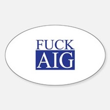 Fuck AIG Oval Decal