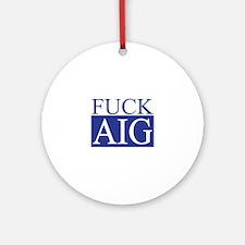 Fuck AIG Ornament (Round)