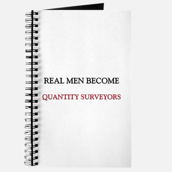 Real Men Become Quantity Surveyors Journal