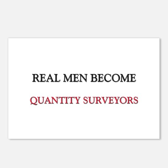 Real Men Become Quantity Surveyors Postcards (Pack