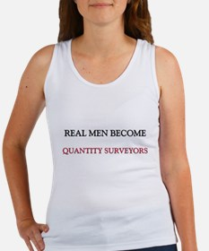 Real Men Become Quantity Surveyors Women's Tank To