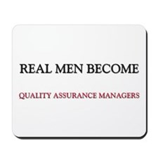 Real Men Become Quality Assurance Managers Mousepa