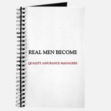 Real Men Become Quality Assurance Managers Journal