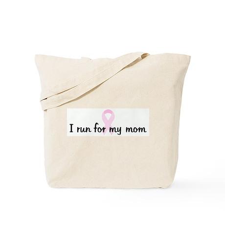 I run for my mom pink ribbon Tote Bag