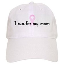 I run for my mom pink ribbon Baseball Cap