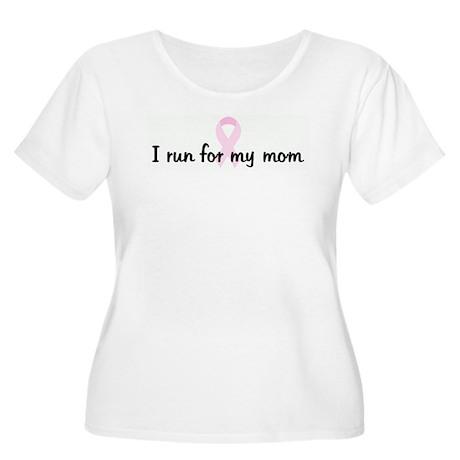 I run for my mom pink ribbon Women's Plus Size Sco