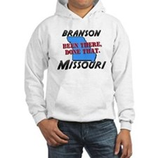branson missouri - been there, done that Hoodie