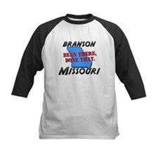 branson missouri - been there, done that Tee