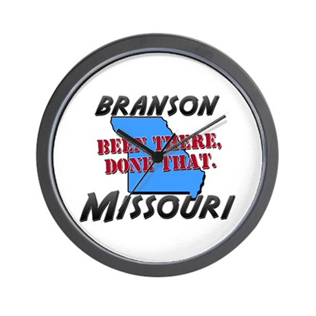 branson missouri - been there, done that Wall Cloc