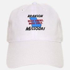 branson missouri - been there, done that Baseball Baseball Cap