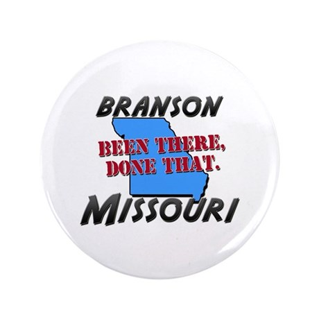"""branson missouri - been there, done that 3.5"""" Butt"""