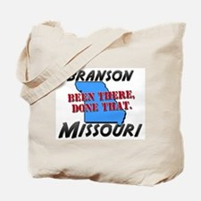 branson missouri - been there, done that Tote Bag