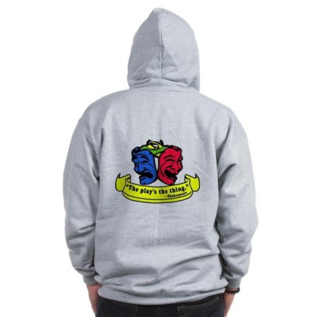 The Play's the Thing Zip Hoodie