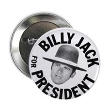 "Billy Jack For President 2.25"" Button (10 pac"