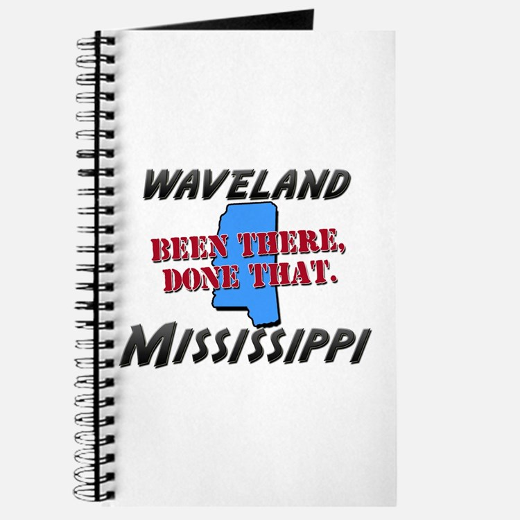 waveland mississippi - been there, done that Journ