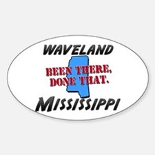waveland mississippi - been there, done that Stick