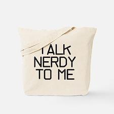 Talk Nerdy Tote Bag