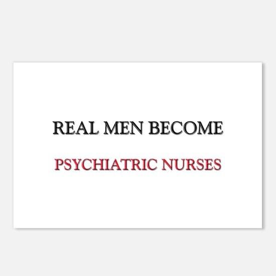 Real Men Become Psychiatric Nurses Postcards (Pack