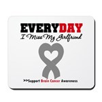 Brain Cancer Girlfriend Mousepad