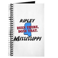 ripley mississippi - been there, done that Journal