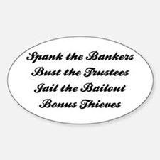Spank the Bankers Oval Decal