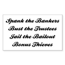 Spank the Bankers Rectangle Decal