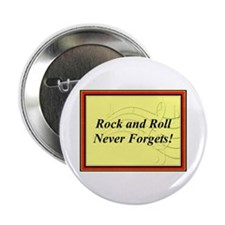 """""""R & R Never Forgets"""" 2.25"""" Button"""