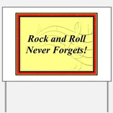 """""""R & R Never Forgets"""" Yard Sign"""