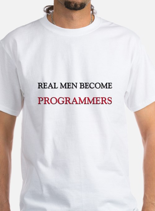 Real Men Become Programmers Shirt